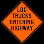 Log Trucks Entering Highway Work Zone Sign